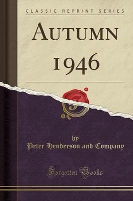 Autumn 1946 (Classic Reprint)