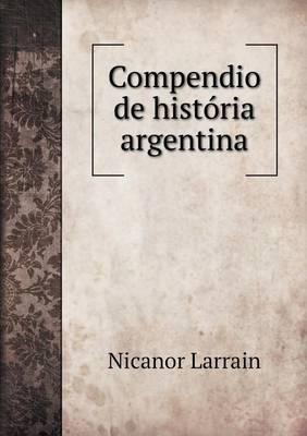 Compendio de Historia Argentina