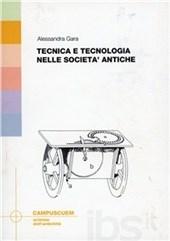 Tecnica e tecnologia nelle società antiche