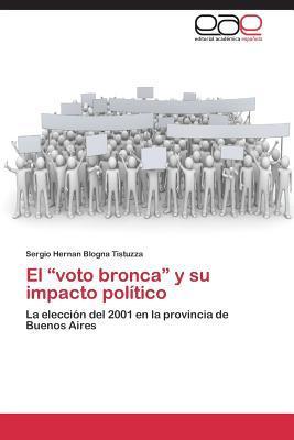 """El """"voto bronca"""" y su impacto político"""