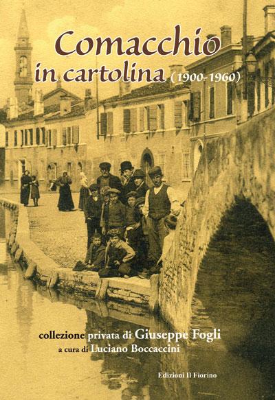 Comacchio in cartolina (1900-1960)