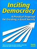 Inciting democracy