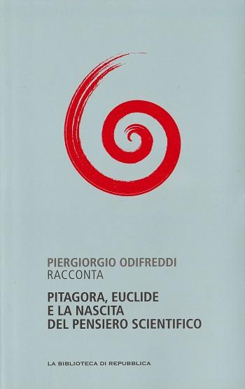 Piergiorgio Odifreddi racconta Pitagora, Euclide e la nascita del pensiero scientifico