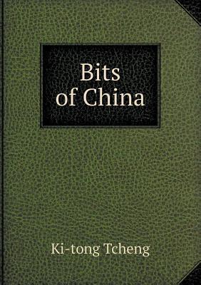 Bits of China