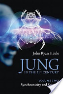 Jung in the 21st Century Volume Two