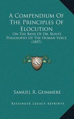 A Compendium of the Principles of Elocution
