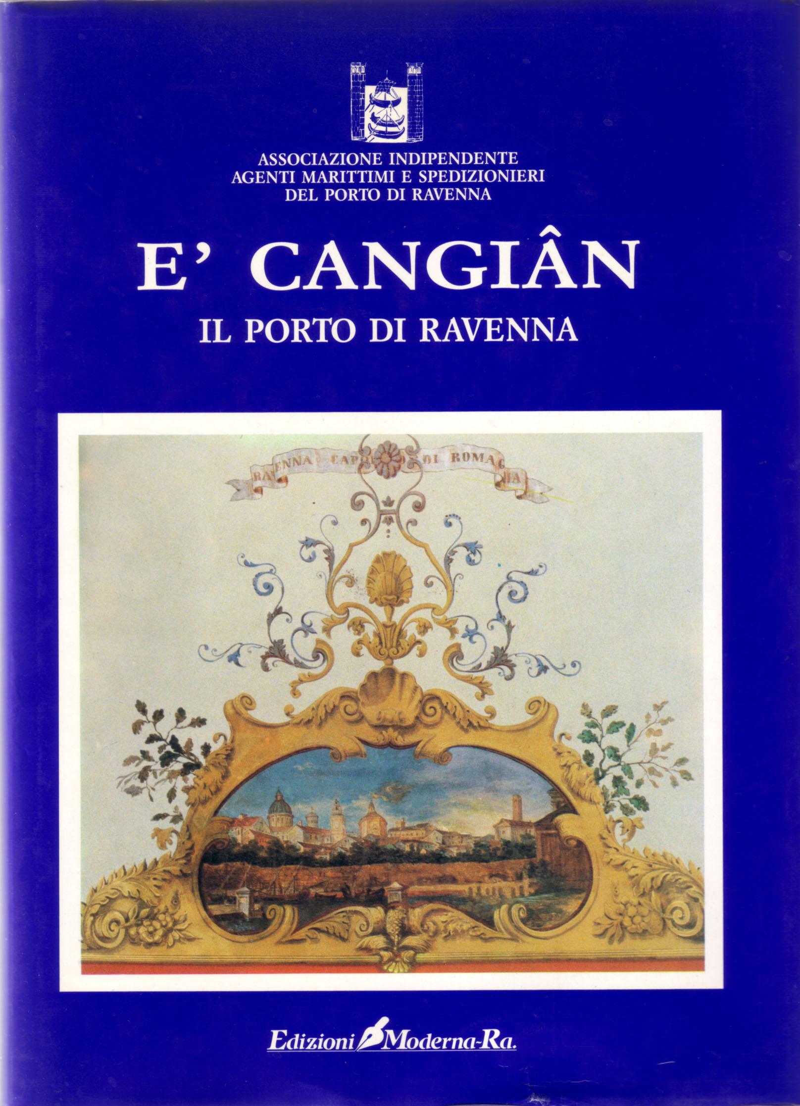 E' Cangian - il porto di Ravenna