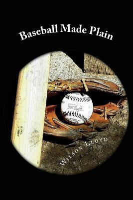 Baseball Made Plain