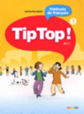 Tip Top 1 - Livre de l'élève