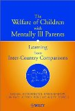 The Welfare of Children with Mentally Ill Parents