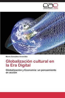 Globalización cultural en la Era Digital