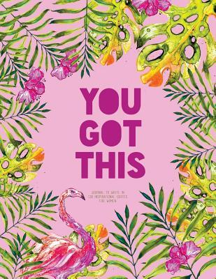 You Got This - Journ...