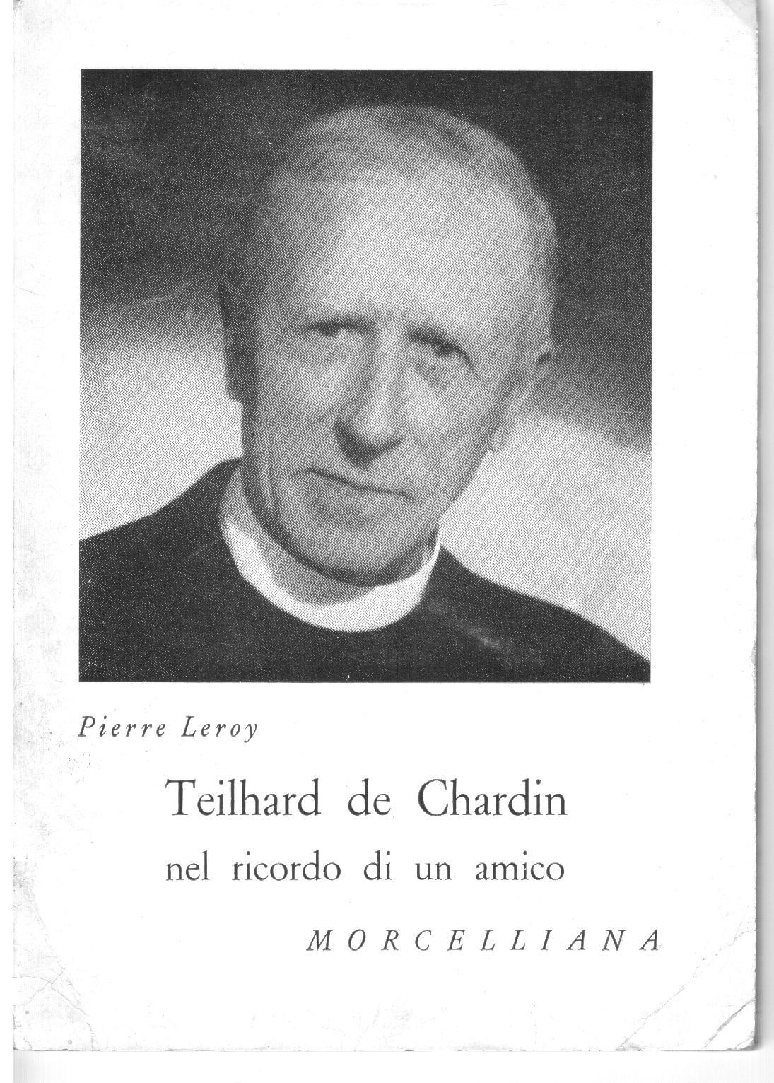 Teilhard de Chardin nel ricordo di un amico
