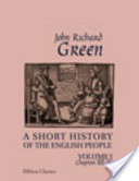 A Short History of the English People. Illustrated edition. Edited by Mrs. J.R. Green and Miss Kate Norgate. Volume 1. Chapter III-V