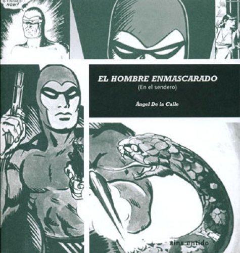 El hombre enmascarado: En el sendero