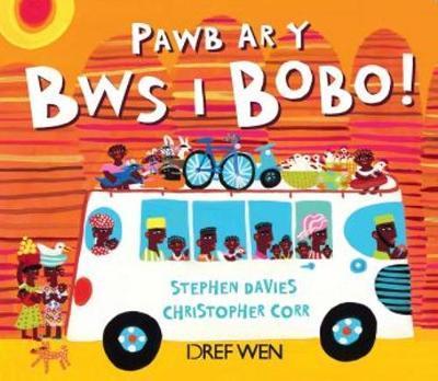 Pawb Ar y Bws i Bobo!