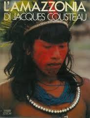 L'Amazzonia di Jacques Cousteau