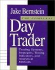 Compleat Day Trader: Trading Systems, Strategies, Timing Indicators and Analytical Methods