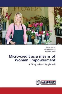 Micro-credit as a means of Women Empowerment