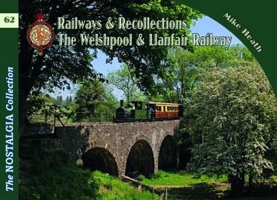 Welshpool & Llanfair Light Railway Recollections