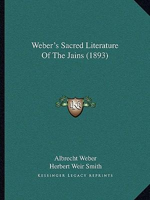 Weber's Sacred Literature of the Jains (1893)