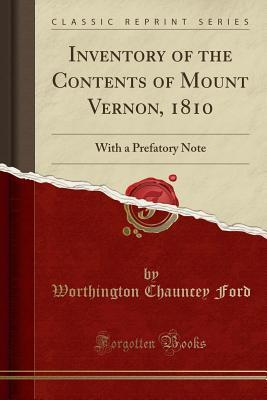 Inventory of the Contents of Mount Vernon, 1810