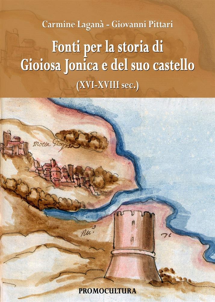 Fonti per la storia di Gioiosa Jonica e del suo castello
