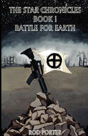 The Star Chronicles Book I Battle for Earth