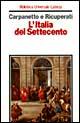 L' Italia del Settecento