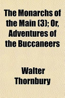The Monarchs of the Main (3); Or, Adventures of the Buccaneers