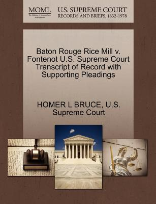 Baton Rouge Rice Mill V. Fontenot U.S. Supreme Court Transcript of Record with Supporting Pleadings