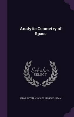 Analytic Geometry of Space