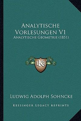 Analytische Vorlesungen V1