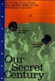 Our Secret Century V...
