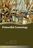 Primordial Cosmology