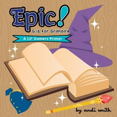 Epic! G Is For Grimoire
