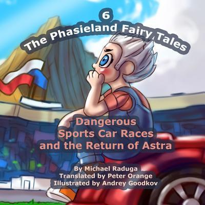 Dangerous Sports Car Races and the Return of Astra