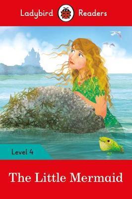 The Little Mermaid - Ladybird Readers Level 4