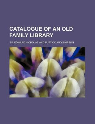 Catalogue of an Old Family Library