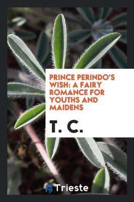 Prince Perindo's Wis...