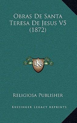Obras de Santa Teresa de Jesus V5 (1872)