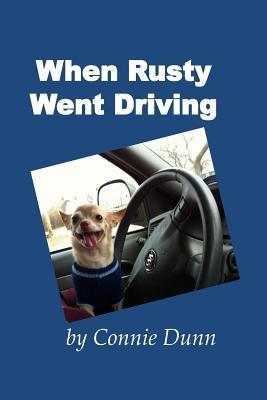When Rusty Went Driving