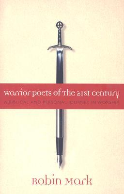 Warrior Poets of the 21st Century