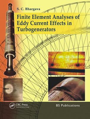 Finite Element Analyses of Eddy Current Effects in Turbogenerators