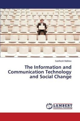 The Information and Communication Technology and Social Change