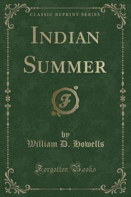 Indian Summer (Classic Reprint)
