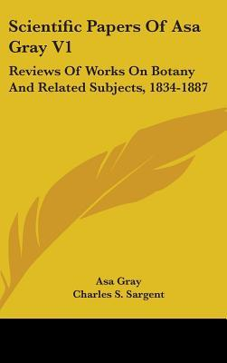 Scientific Papers of Asa Gray V1
