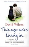 This Age We're Livin...