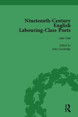 Nineteenth-Century English Labouring-Class Poets Vol 3