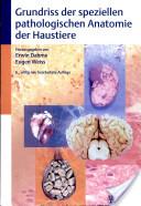 Grundriss der speziellen pathologischen Anatomie der Haustiere